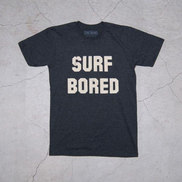 """画像2: """"BORED"""" 半袖Tシャツ / SURF/BRAND"""